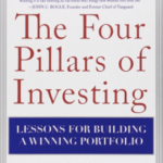 The Four Pillars of Investing: Lessons for Building a Winning Portfolio by  William J. Bernstein