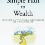 A simple path to wealth by J L  Collins