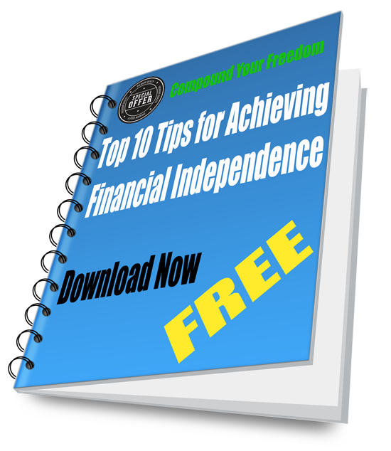 Free Ebook Download: Top 10 tips for achieving Financial Independence